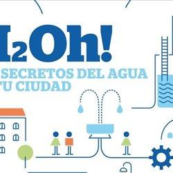 H2Oh! Los secretos del agua de tu ciudad